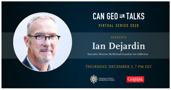 A graphic advertising a Can Geo Talk on Dec 3 with Ian Dejardin